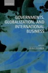 Governments, Globalization and International Business - John H. Dunning