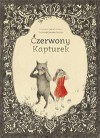Czerwony kapturek - Jacob Grimm, Wilhelm Grimm, Joanna Concejo, Łukasz Musiał