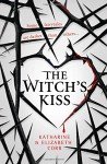 The Witch's Kiss - Katharine Corr, Elizabeth Fernando Corr