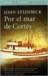 Por El Mar De Cortes - John Steinbeck
