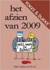 Fokke & Sukke: Het afzien van 2009 - John Reid, Bastiaan Geleijnse, Jean-Marc van Tol