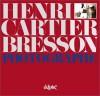 Henri Cartier Bresson, Photographe - Henri Cartier-Bresson, Yves Bonnefoy