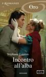 Incontro all'alba (I Romanzi Oro) (Italian Edition) - Stephanie Laurens