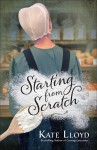 Starting from Scratch (Lancaster Discoveries) - Kate Lloyd