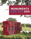 Monuments for the USA - Thomas Hirschhorn, Aleksandra Mir, Chris Johanson