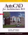 AutoCAD for Architecture: Release 13 - Alan Jefferis, Michael Jones