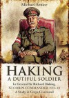 LT Gen Sir Richard Haking, XI Corps Commander 1915-18: A Study in Corps Command - Michael Senior