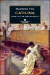 Catilina - Massimo Fini