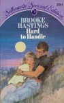 Hard to Handle (Silhouette Special Edition #250) - Brooke Hastings