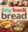 Betty Crocker The Big Book of Bread - Betty Crocker