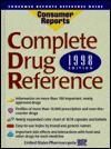 Complete Drug Reference: 1998 (Consumer Drug Reference) - United States Pharmacopeia