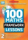 100 New Maths Framework Lessons For Year 2 (100 Maths Framework Lessons Series) - Caroline Clissold