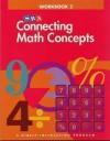 Connecting Math Concepts - Workbook 2 Level A - Siegfried Engelmann