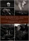 Environmental Justice: Law, Policy & Regulation - Clifford Rechtschaffen, Catherine O'Neill Grace, Eileen Gauna