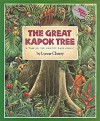 The Great Kapok Tree: A Tale of the Amazon Rain Forest by Lynne Cherry (2000-03-13) - Lynne Cherry