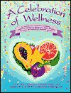 A Celebration of Wellness - James Levin, Natalie Cederquist