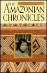 The Amazonian Chronicles - Jacques Meunier