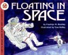 Floating in Space - Franklyn Mansfield Branley, True Kelley