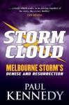 Storm Cloud - Paul Kennedy