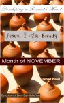 Jesus, I Am Ready: Developing a Servant's Heart - Month of November (Devotions for Every Day of the Year) - Conrad Powell