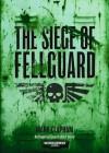 The Siege of Fellguard - Mark Clapham