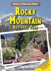 Rocky Mountain National Park: Adventure, Explore, Discover - Doreen Gonzales