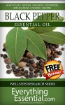 Black Pepper Essential Oil: Uses, Studies, Benefits, Applications & Recipes (Wellness Research Series Book 2) - George Shepherd