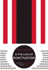 In the Land of Punctuation - Christian Morgenstern, Sirish Rao, Rathna Ramanathan