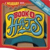 Book-O-Hats: A Wearable Book (Wearable Books) - Donald Lemke, Bob Lentz