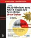 MCSE Windows 2000 Network Administration E-Trainer [With 2 CDROMs] - Paul Robichaux, James Chellis