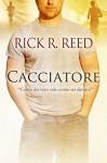 Cacciatore - Rick R. Reed, Diletta Williams