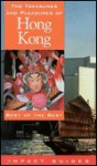 The Treasures and Pleasures of Hong Kong - Ronald L. Krannich, Ron Krannich, Caryl Krannich