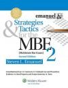 Strategies & Tactics for the MBE 2 - Steven L. Emanuel