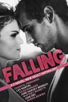 Falling: A 7-Novel New Adult Anthology - Jane Harvey-Berrick, Jade Eby, Sarina Bowen, Lex Martin, Jules Barnard, Whitney Barbetti, Chantal Fernando