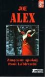 Zmącony spokój Pani Labiryntu - Joe Alex
