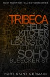 Tribeca - Lili St. Germain, Callie Hart