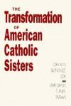Transformation American Catholic Sisters - Lora Ann Quinonez