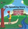The Speaking Story - Benjamin Faw, Yana Mitelman, Michelle Chen