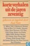 Korte verhalen uit de jaren zeventig - Albert Alberts, J.M.A. Biesheuvel, Herman Pieter de Boer, J.A. Deelder, Maarten 't Hart, Heere Heeresma