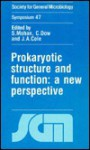 Prokaryotic Structure and Function: A New Perspective - Society for General Microbiology