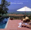 California Country: Interior Design, Architecture, and Style - Diane Dorrans Saeks, John Vaughan