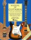 Manual de Guitarra - Ralph Denyer, Antonio Resines, Juan Manuel Ibeas