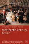 Nineteenth-Century Britain - Jeremy Black, Donald M. MacRaild