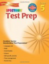 Test Prep, Grade 5 (Spectrum) - School Specialty Publishing, Frank Schaffer Publications, Dale Foreman, Alan Cohen, Jerome Kaplan, Ruth Mitchell, Spectrum