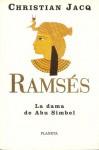 Ramsés: La dama de Abu Simbel - Christian Jacq, Manuel Serrat Crespo