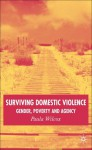 Surviving Domestic Violence: Gender, Poverty and Agency - Paula Wilcox