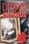 Dapper and Deadly - Taylor Pensoneau