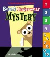 Bear's Underwear Mystery: A Count-and-Find-It Adventure - Todd Harris Goldman