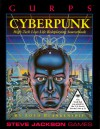 GURPS Cyperpunk: High-Tech Low-Life Roleplaying - Lloyd Blankenship, Steve Jackson, Creede Lambard, Carl Anderson, Rick Lowry, Angela Bostick, Paul Mounts, David Schleinkofer