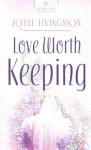 Love Worth Keeping - Joyce Livingston